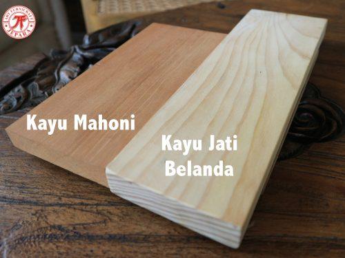 Perbedaan Kayu Mahoni VS Kayu Jati Belanda